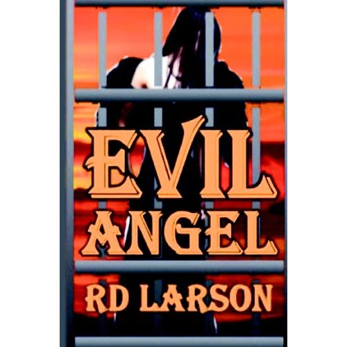 Book Review R D Larson Evil Angel